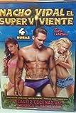 Nacho Vidal El Super Viviente (IFG)