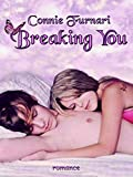 Scarica Libro Breaking You (PDF,EPUB,MOBI) Online Italiano Gratis