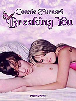 Breaking You di [Furnari, Connie]