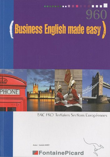 Business English made easy Bac pro tertiaires sections européennes