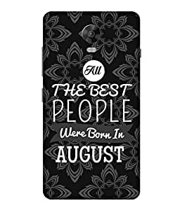 Print Opera Hard Plastic Designer Printed Phone Cover for Lenovo Vibep1-Vibep1Turbo Best People are Born in August