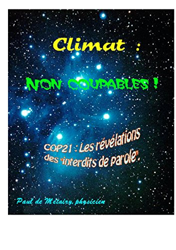 Climat : non coupables !: COP21 : les révélations des