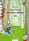 Ritter Winzig: Kinderbuch Deutsch-Spanisch mit mehrsprachiger Audio-CD