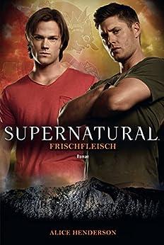 supernatural-frischfleisch-roman-zur-tv-serie