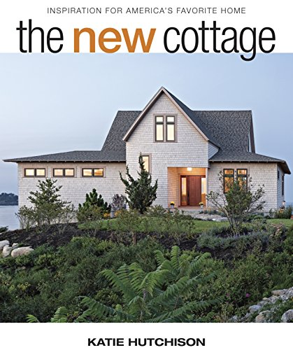 The New Cottage: Inspiration for America's Favorite Home (English Edition)