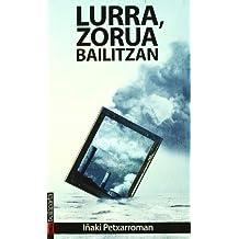 Lurra, Zorua Bailitzan (Orreaga)