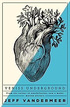 Veniss Underground (English Edition)