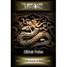 The Last Trollid (The Sunset of Magic Book 1)