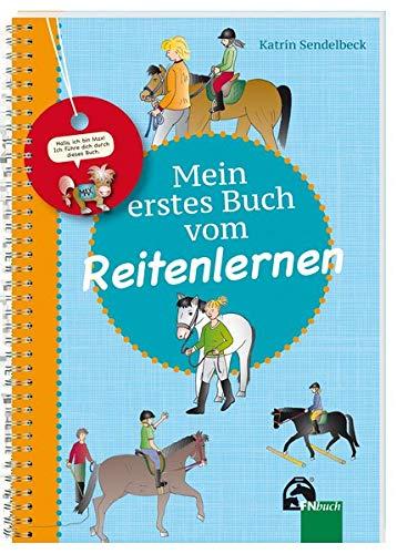 Mein erstes Buch vom Reitenlernen (Reiten Kinder)