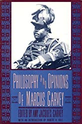 Philosophy & Opinions of Marcus Garvey