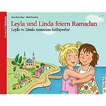 Leyla und Linda feiern Ramadan (D/TR): Leyla ve Linda ramazanı kutluyorlar