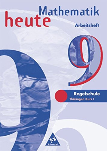 Preisvergleich Produktbild Mathematik heute - Ausgabe 1997 Regelschule Thüringen: Arbeitsheft 9 Kurs I