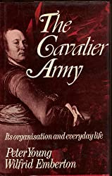 Cavalier Army: Its Organization and Everyday Life