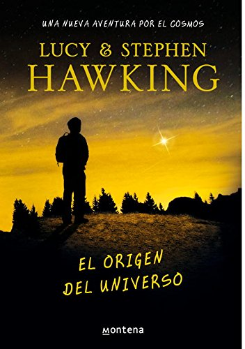 El origen del universo (La clave secreta del universo 3): Una nueva aventura por el cosmos (Serie Infinita)