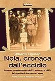 Image de Nola, cronaca dall'eccidio: La rappresaglia nazista del