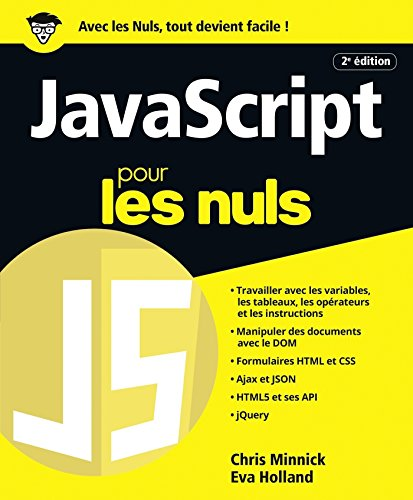 JavaScript pour les Nuls grand format, 2e édition par Eva HOLLAND