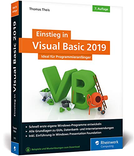 Einstieg in Visual Basic 2019: Ideal für Programmieranfänger (Visual Tutorial Studio)