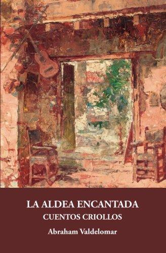 La aldea encantada: Cuentos criollos (Gálata)