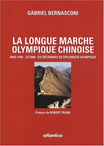 La longue marche olympique chinoise, Mao 1949 - JO 2008 : six décennies de diplomatie olympique