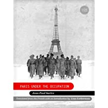 Paris Under the Occupation (English Edition)