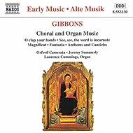 Gibbons: Choral and Organ Music