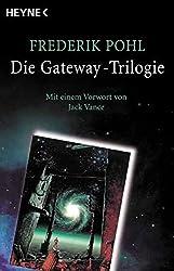 Die Gateway-Trilogie: Gateway. Jenseits des blauen Horizonts. Rückkehr nach Gateway