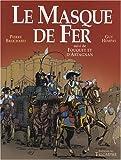 Le Masque de fer - Suivi de Fouquet et d'Artagnan