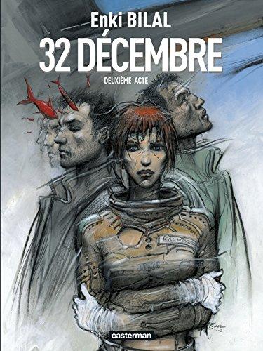 Le Monstre, Tome 2 : 32 Décembre par Enki Bilal