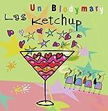 Songtexte von Las Ketchup - Un Blodymary