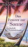 'Das Fenster zur Sonne: Ein Buch für Freiheitsliebende' von Sergio Bambaren