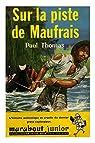 Sur la piste de Maufrais par Thomas
