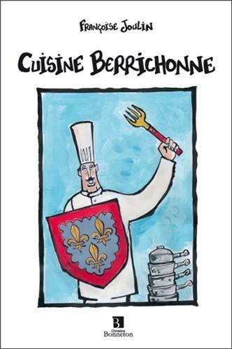 CUISINE BERRICHONNE par F Joulin