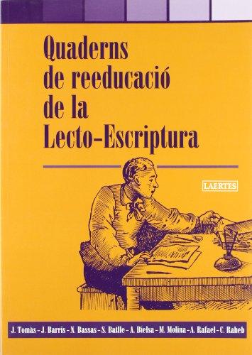 Quaderns de reeducació de la lecto-escriptura: Programa d'estimulació, rehabilitació, desenvolupament i potenciació de processos neurològics bàsics (Pediatría)
