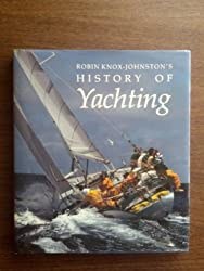 Yachting: The History of a Passion