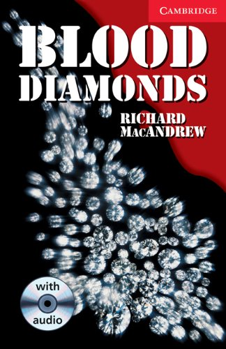CER1: Blood Diamonds Level 1 Beginner/Elementary Book with Audio CD Pack: Beginner / Elementary Level 1 (Cambridge English Readers)