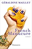 French Manucure (LITTERATURE FRA) (French Edition)