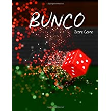 Bunco Score Game: Buncos Game Record Book, Buncos Score Keeper, Paper Writing Pads, Six bunco score cards, Size 8.5 x 11 Inch, 100 Pages