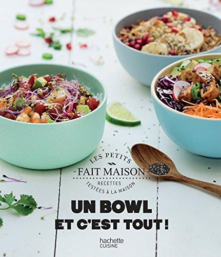 Un bowl et c'est tout ! par Mélanie Martin