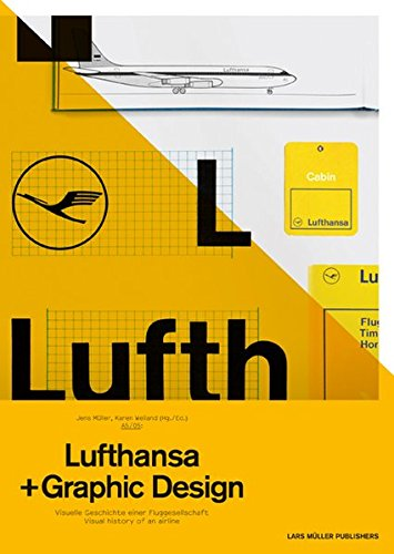 A5/05: Lufthansa and Graphic Design: Visual History of an Airline por Jens Muller
