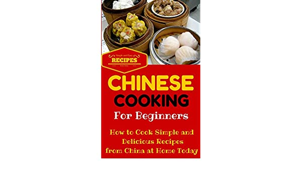 Easy chinese cooking recipes for beginners
