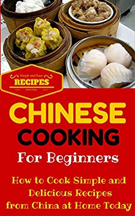Chinese cooking easy chinese recipes for beginners for Easy cooking for beginners