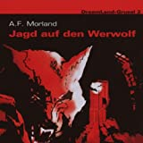 Dreamland Grusel 02 - Jagd auf den Werwolf