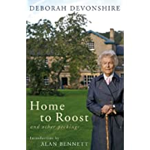 Home to Roost: And Other Peckings (English Edition)