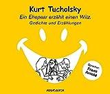 Ein Ehepaar erzählt einen Witz von Kurt Tucholsky