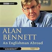 Alan Bennett: An Englishman Abroad (Dramatisation)