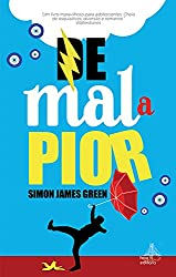De Mal a Pior (Portuguese Edition)
