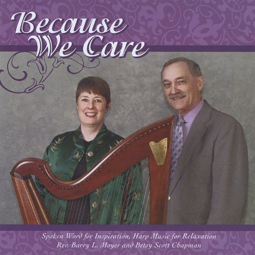 Because We Care by Betsy Scott Chapman