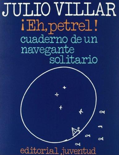 Eh, Petrel (EN EL MAR Y LA MONTAÑA) por Julio Villar