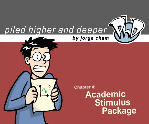 Academic Stimulus Package (Piled Higher & Deeper)