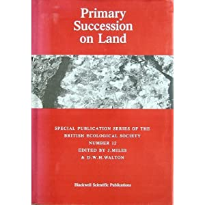 Primary Succession on Land (BES Special Publications)